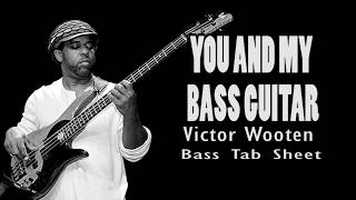 Me And My Bass Guitar - Victor Wooten (Tab Sheet)