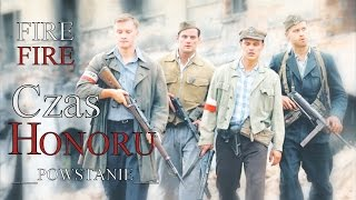 Fire fire || CzH-P 7x03 || Warsaw Uprising 1944