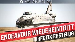 X-Plane 11- Mit der Endeavour zurück zur Erde - Gameplay deutsch PC Part 11