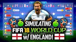 FIFA 18 WORLD CUP - SIMULATING A WORLD CUP WITH ENGLAND!
