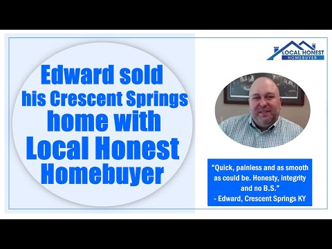 Edward sold his Crescent Springs home