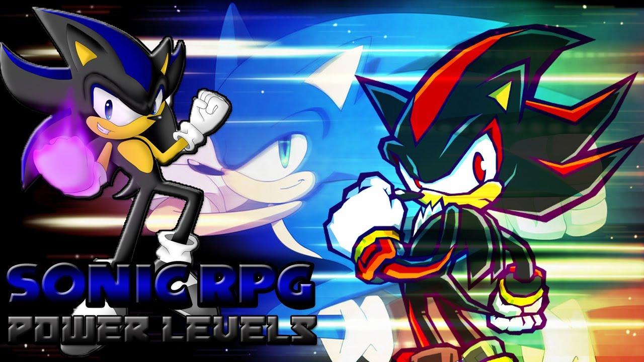 Sonic Rpg Power Levels Youtube