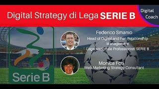 La Strategia Digitale di Lega B(, 2015-12-16T08:45:46.000Z)