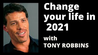 Tony Robbins - Change your life in 2020
