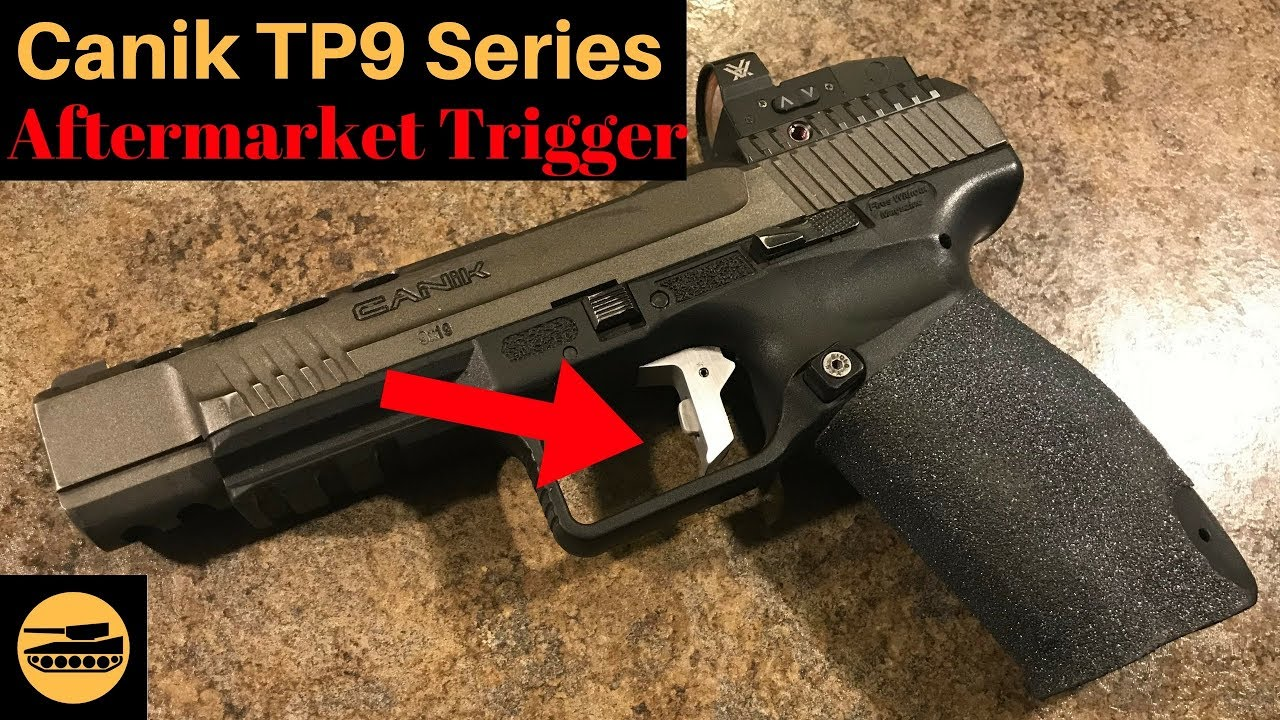 Canik TP9 Series Aftermarket Trigger (quick look) by Frank Xu - Frank the  Tank