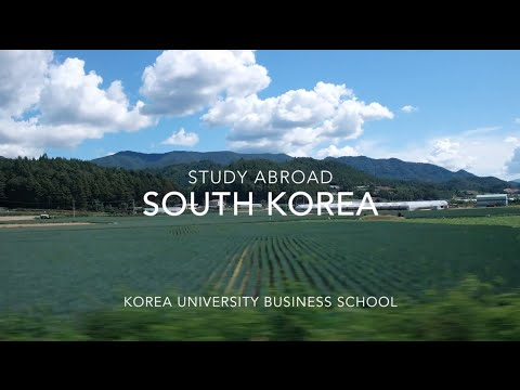Study Abroad: Korea University Business School, Seoul