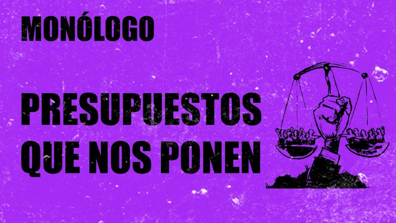 #EnLaFrontera456 - Monólogo - Presupuestos que nos ponen