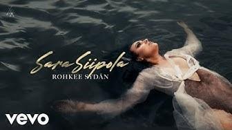 Sara Siipola - Rohkee sydän (Audio)