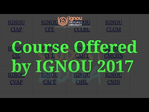 [IGNOU] COURSES OFFERED BY IGNOU 2017