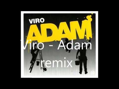Viro - Adam remix