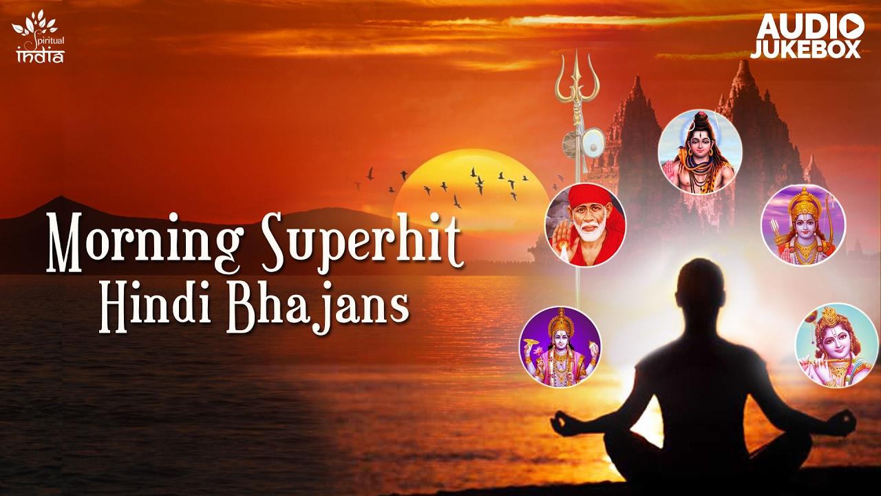 morning hindi bhajans jukebox bhakti songs hindi shiv bhajan krishna bhajan sai bhajan
