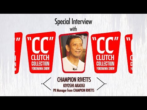 Quick Q&A at CC SHOW 2017 Autumn KIYOSHI AKAOGI PR Manager from  CHAMPION RIVETTS