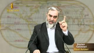 Şeytana lanet etme, şeytanla mücadele et - Nureddin Yıldız - sosyaldoku.com