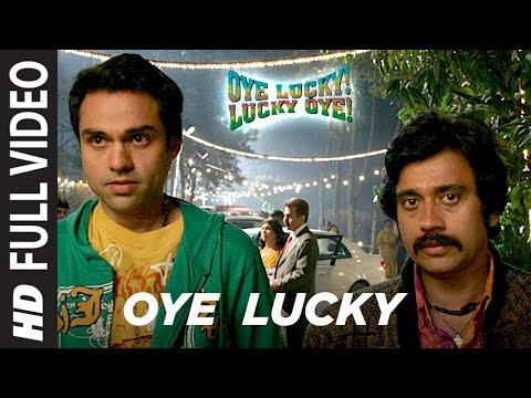 Oye Lucky Lucky Oye Full HD Video   Abhay Deol, Neetu Chandra