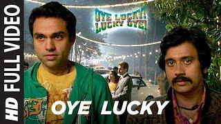 Oye Lucky Lucky Oye Full HD Video Song   Abhay Deol, Neetu Chandra