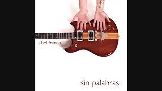 Abel Franco - Sin Palabras (full album) [Jazz fusion][Spain, 2013]