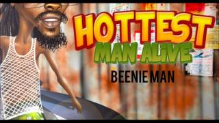 Beenie Man Hottest Man Alive 2013 (raw)