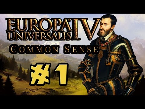 Common Sense Multiplayer! - Europa Universalis IV - Ep. 1