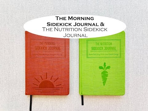 THE MORNING SIDEKICK JOURNAL & THE NUTRITION SIDEKICK JOURNAL