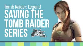 How Tomb Raider: Legend Saved Lara Croft
