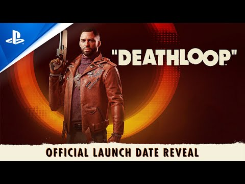 Deathloop – Release Date + Preorder Announce Trailer | PS5