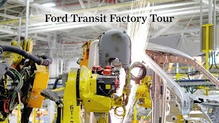 Ford Transit Factory Tour