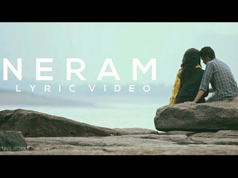 Neram | Tamil Album Song  | Lyric Video  | Unofficial Videos