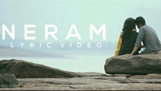 Neram | Tamil Album Song  | Lyric Video  | Unofficial Videos