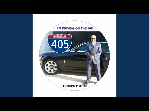 Im Driving on the 405