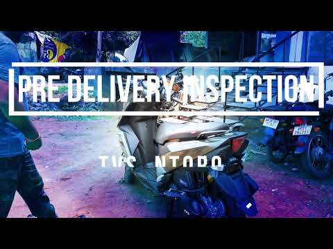 Pre Delivery Inspection (PDI) of TVS Ntorq