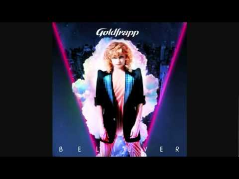 Goldfrapp - Believer [Little Loud Remix]