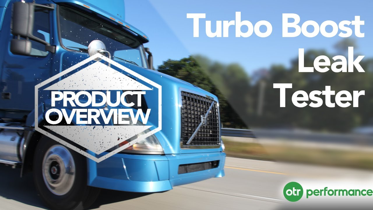 Volvo Turbo Boost Leak Tester - D12, D13, ISX | Product Overview ...