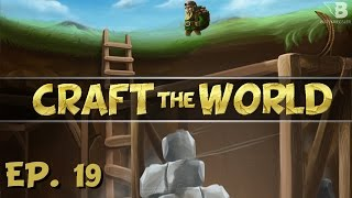 Castle Expansion! - Ep. 19 - Craft the World - Let