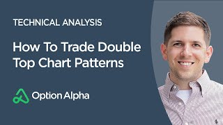 How To Trade Double Top Chart Patterns