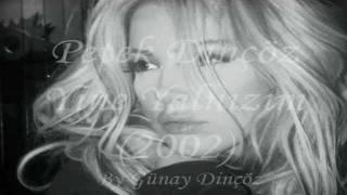 Petek Dinçöz - Yine Yalnızım (2002)