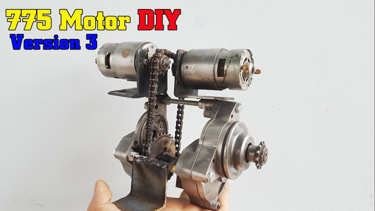 How To Make a Version 3 - 775 Motor