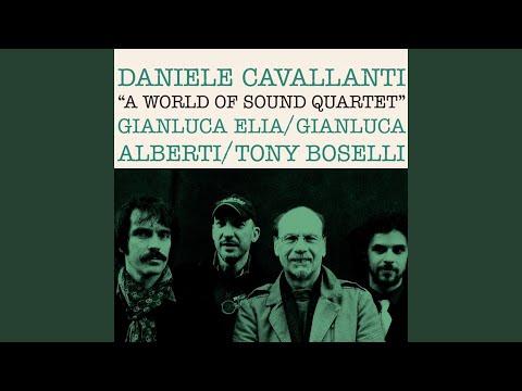 A World of Sound Quartet (feat. Daniele Cavallanti, Gianluca Elia, Gianluca Alberti, Tony Boselli)