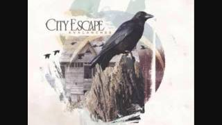 Watch City Escape When The Vultures Start To Circle video