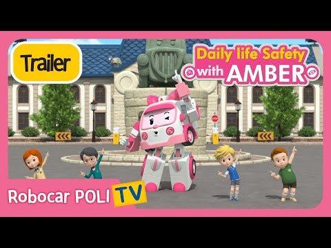 🚨Trailer🚨 Daily life Safety wirh AMBER  | Robocar POLI