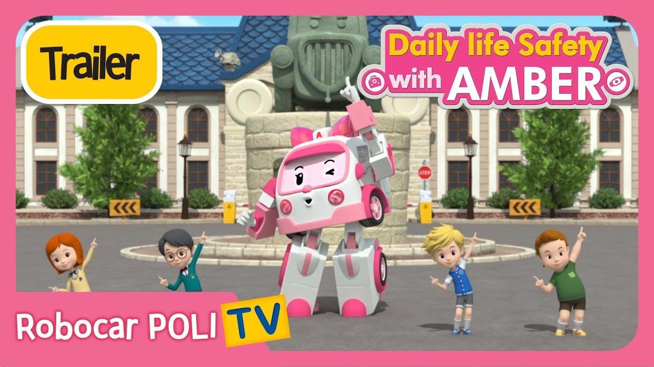 Trailer daily life safety wirh amber robocar poli youtube - Robocar poli ambre ...