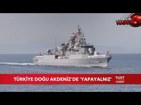Türkiye Doğu Akdeniz'de Yapayalnız Mücadele Ediyor