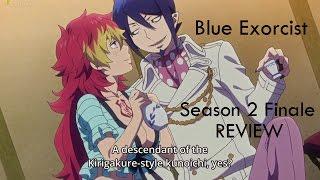 Blue Exorcist Season 2 Episode 12 (Season Finale) - Review
