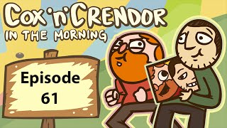 Cox n Crendor In The Morning Podcast: Episode 61 (Peru n Stuff)