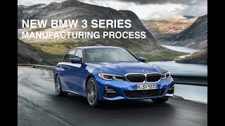 2019 BMW 3 Series Production