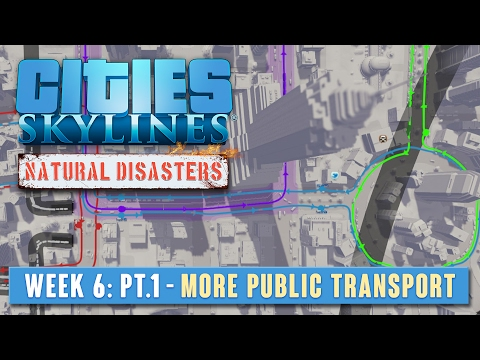 C:S Natural Disasters - Week 6 Part 1 - More public transport