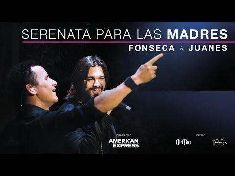 Juanes & Fonseca - Serenta #PorLasMadres
