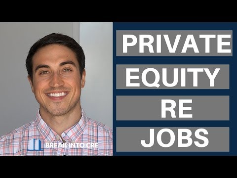 Real Estate Private Equity Job Openings – Where To Find The One You Want