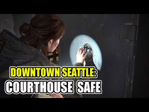 HOW to Open SAFE in Courthouse - Downtown Seattle - The Last of Us Part II