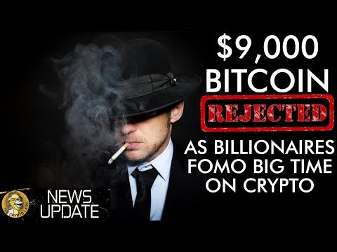 Bitcoin Price Rejected Hard At $9,000 - Get Yours Before Crazy Billionaires Take All The Crypto!!