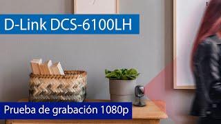 D-Link DCS-6100LH: Prueba de grabación 1080p